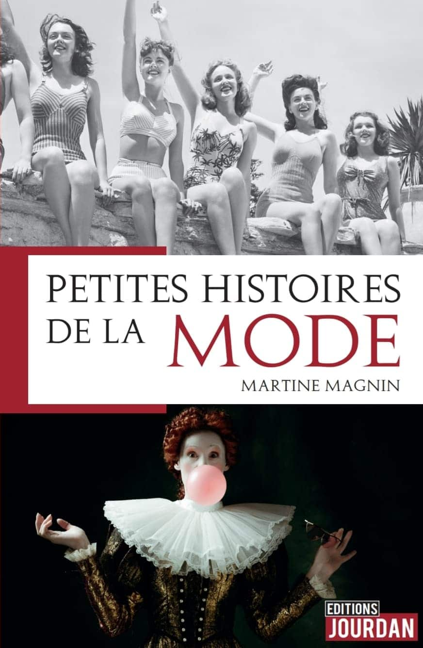 Connaissez-vous le nouveau livre Petites Histoires de la Mode ?